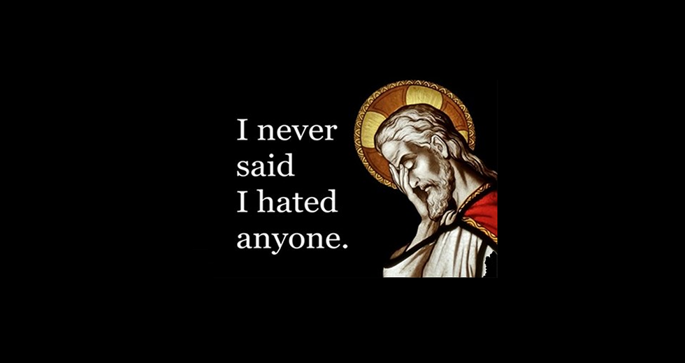 I never said I hated anyone